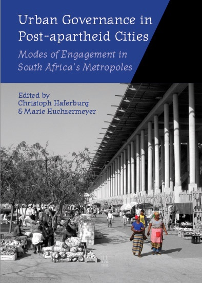 Urban Governance in Post-apartheid Cities: Modes of Engagement in South Africa's Metropoles
