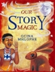 Our Story Magic