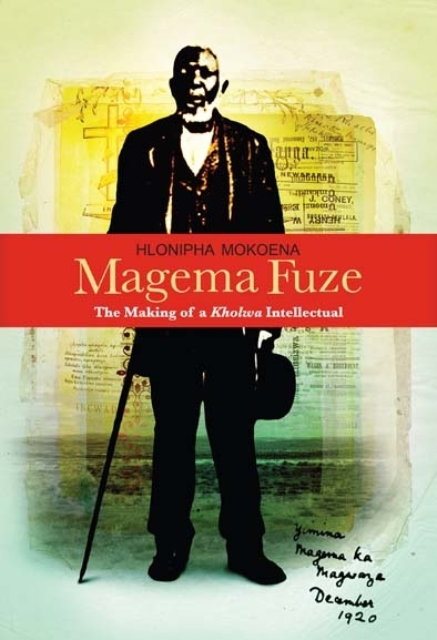 Magema Fuze: The Making of a Kholwa Intellectual