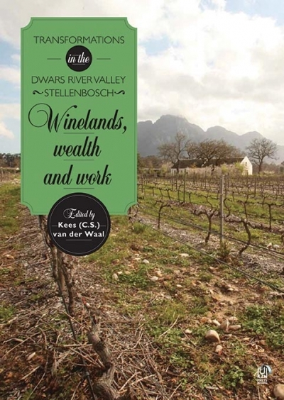 Winelands, Wealth and Work